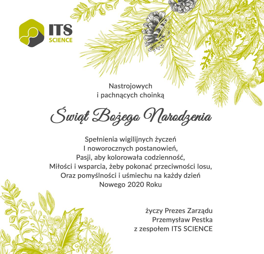 Spokojnych i radosnych Świąt Bożego Narodzenia oraz pomyślności w nadchodzącym 2020 Roku życzy ITS SCIENCE