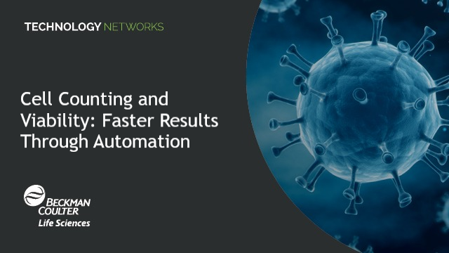 cell counting and viability faster results through automation 341426